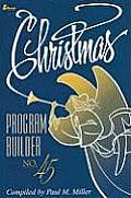 Christmas Program Builder No. 45