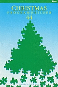 Christmas Program Builder No. 44