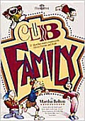 Club Family: 21 Sketches and Commercials about Parents and Kids