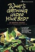 What's Growing Under Your Bed?: A Collection of Sketches and Monologues for Children and Young Teens Cover
