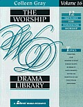 The Worship Drama Library, Volume 16