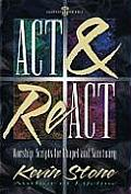 ACT and React: Worship Scripts for Chapel and Sanctuary
