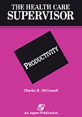 Health Care Supervisor: Productivity