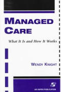 Managed Care What It Is & How It Works