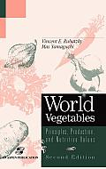 World Vegetables (2ND 97 Edition)