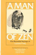 Man Of Zen The Recorded Sayings Of Layma