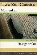 Two Zen Classics Mumonkan & Hekiganroku