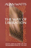 Way Of Liberation Essays & Lectures