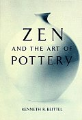 Zen & The Art Of Pottery