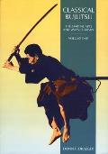 Classical Bujutsu The Martial Arts & Ways of Japan