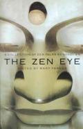 Zen Eye A Collection Of Zen Talks