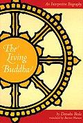 Living Buddha: An Interpretive Biography