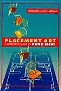 Placement Art A Beginners Guide To Feng Shui