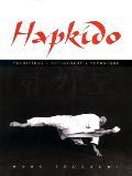 Hapkido Traditions Philosophy Technique