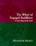 Wheel Of Engaged Buddhism A New Map Of the Path