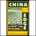 China On The Edge Crisis Of Ecology & Development in China