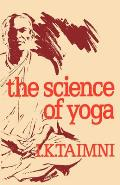 Science Of Yoga A Commentary On The Yoga