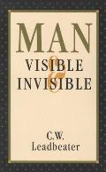 Man Visible & Invisible Abridged Edition