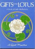 Gifts of the Lotus A Book of Daily Meditations