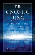 Gnostic Jung & the Seven Sermons to the Dead