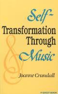 Self-Transformation Through Music (Quest Book)