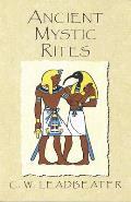 Ancient Mystic Rites