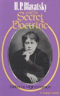 H P Blavatsky & The Secret Doctrine