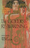 The Goddess Re-Awakening: The Feminine Principle Today (Quest Book)