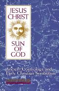 Jesus Christ, Sun of God