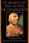 The Search of the Cradle of Civilization