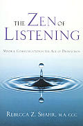 Zen Of Listening Mindful Communication I