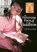 Feminine Face Of Buddhism