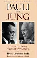 Pauli & Jung A Meeting of Two Great Minds