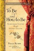 To Be & How to Be