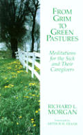 From Grim To Green Pastures Meditation
