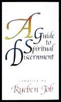 A Guide to Spiritual Discernment