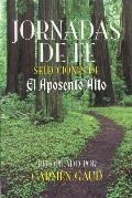 Jornadas de Fe: Selecciones de El Aposento Alto (Large Print)