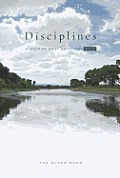 The Upper Room Disciplines: A Book of Daily Devotions (Upper Room Disciplines: A Book of Daily Devotions)