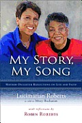 My Story, My Song: Mother-Daughter Reflections on Life and Faith