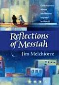 Reflections of Messiah Contemporary Advent Meditations Inspired by Handel