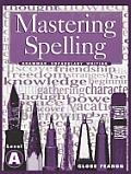 Mastering Spelling Level a Se 2000c