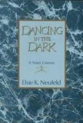 Dancing In The Dark A Sister Grieves