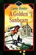 Miriams Journal 05 A Golden Sunbeam