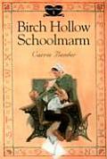 Birch Hollow Schoolmarm