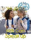 Kids Can Speak Up