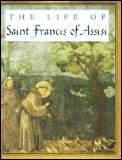 Life of Saint Francis of Assisi