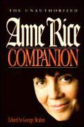 Unauthorized Anne Rice Companion