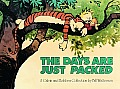 The Days Are Just Packed: A Calvin and Hobbes Collection (Calvin and Hobbes) Cover