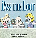 Pass The Loot A Foxtrot Collection