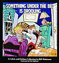 Something Under the Bed is Drooling (Calvin and Hobbes) Cover